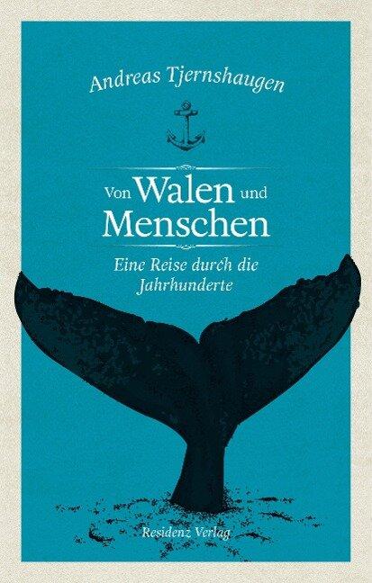 Von Walen und Menschen - Andreas Tjernshaugen
