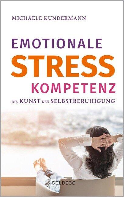 Emotionale Stresskompetenz - Michaele Kundermann