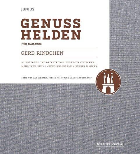 Genusshelden für Hamburg - Gerd Rindchen