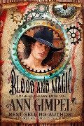 Blood and Magic (Coven Enforcers, #1) - Ann Gimpel