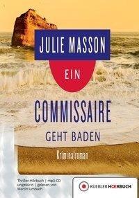 Ein Commissaire geht baden - Julie Masson