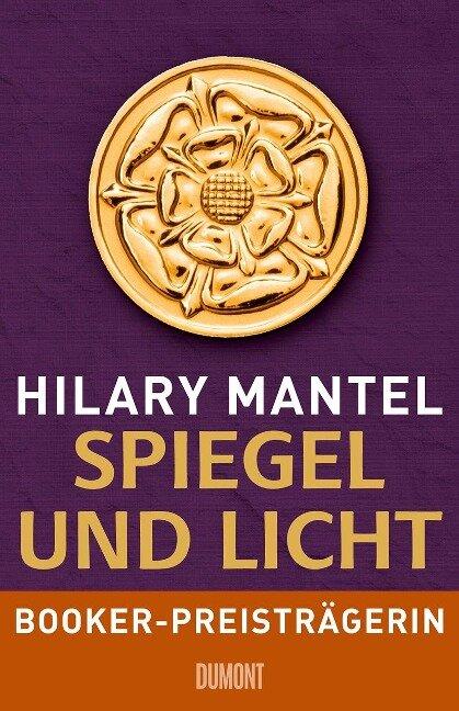 Spiegel und Licht - Hilary Mantel