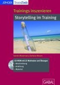 Trainings inszenieren: Storytelling im Training - Sandra Masemann, Barbara Messer