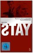 Stay - David Benioff, Asche & Spencer, Tom Scott