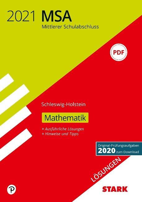STARK Lösungen zu Original-Prüfungen und Training MSA 2021 - Mathematik - Schleswig-Holstein -