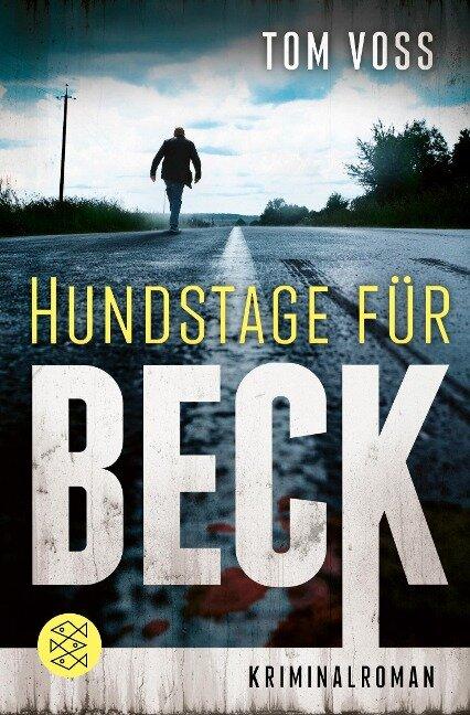 Hundstage für Beck - Tom Voss