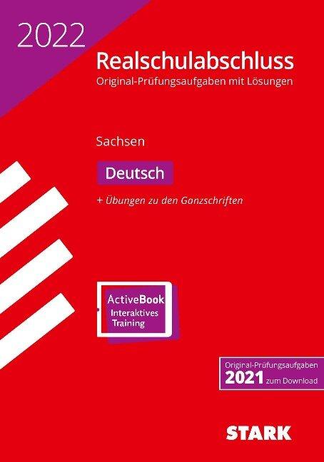 STARK Original-Prüfungen Realschulabschluss 2022 - Deutsch - Sachsen -