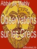 Observations sur les Grecs - L'abbé de Mably