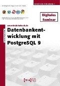 Datenbankentwicklung mit PostgreSQL 9 - Ioannis Papakostas