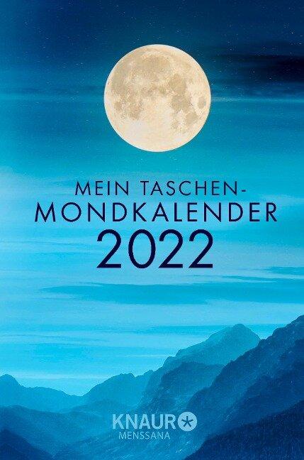 Mein Taschen-Mondkalender 2022 - Katharina Wolfram