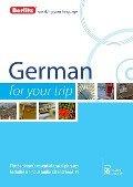 Berlitz Language: German for Your Trip - Berlitz