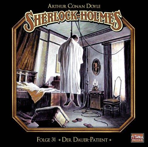 Sherlock Holmes - Folge 31 - Arthur Conan Doyle