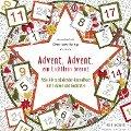 Advent, Advent, ein Lichtlein brennt -