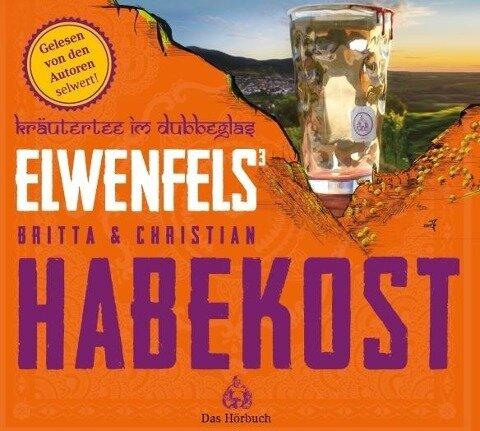 Elwenfels³. 6 CD's - Britta Habekost, Christian Habekost