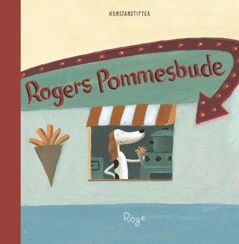 Rogers Pommesbude - Rogé Rogé