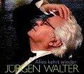 Alles kehrt wieder - Jürgen Walter