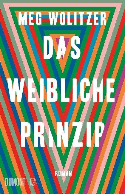 Das weibliche Prinzip - Meg Wolitzer