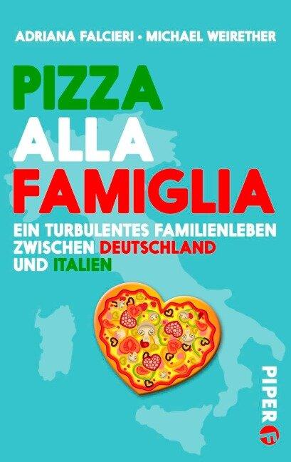 Pizza alla famiglia - Michael Weirether, Adriana Falcieri