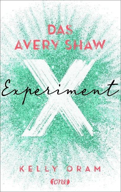 Das Avery Shaw Experiment - Kelly Oram