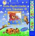 Gute-Nacht-Lieder zum Träumen - Vorlese-Pappbilderbuch mit 10 Melodien für Kinder ab 3 Jahren -