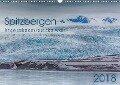 Spitzbergen - Impressionen aus der Arktis (Wandkalender 2018 DIN A3 quer) - Dr. Oliver Schwenn