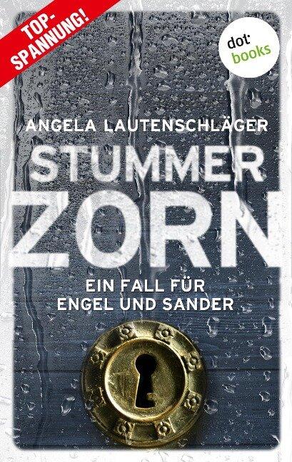 Stummer Zorn - Ein Fall für Engel und Sander 7 - Angela Lautenschläger