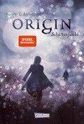 Obsidian 04: Origin. Schattenfunke - Jennifer L. Armentrout