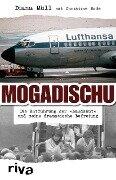 Mogadischu - Diana Müll, Christine Bode