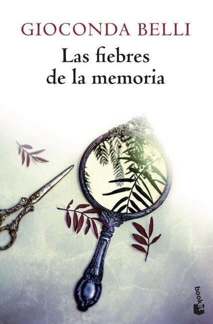 Las fiebres de la memoria - Gioconda Belli