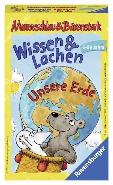 Mauseschlau & Bärenstark: Wissen und Lachen. Unsere Erde -