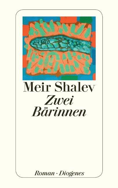 Zwei Bärinnen - Meir Shalev