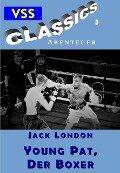 Young Pat, der Boxer - Jack London