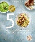 Die 50 gesündesten 10-Minuten-Rezepte - Anne Dr. med. Fleck, Su Vössing