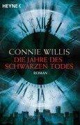 Die Jahre des schwarzen Todes - Connie Willis