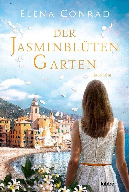 Der Jasminblütengarten - Elena Conrad