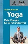 Yoga - Entspannung für Manager - Susanne Hauptmann