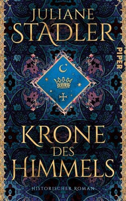 Krone des Himmels - Juliane Stadler