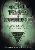 Outer Temple of Witchcraft Meditation CD Companion - Christopher Penczak