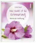 Was bleibt, ist die Erinnerung - Rainer Haak