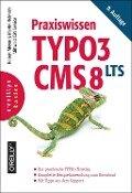 Praxiswissen TYPO3 CMS 8 LTS - Robert Meyer, Martin Helmich