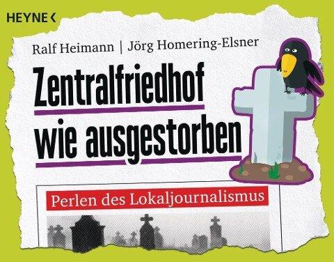 Zentralfriedhof wie ausgestorben - Ralf Heimann, Jörg Homering-Elsner