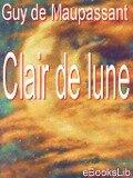 Clair de lune - Guy De Maupassant