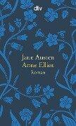 Anne Elliot oder die Kraft der Überredung - Jane Austen