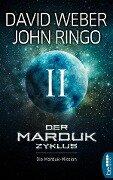 Der Marduk-Zyklus: Die Marduk-Mission - David Weber, John Ringo