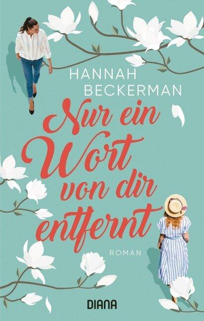 Nur ein Wort von dir entfernt - Hannah Beckerman