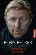 Das Leben ist kein Spiel - Boris Becker, Christian Schommers