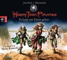 Honky Tonk Pirates - Es kann nur einen geben - Joachim Masannek