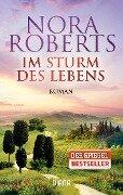 Im Sturm des Lebens - Nora Roberts