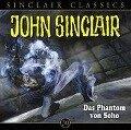 John Sinclair Classics, Folge 30: Das Phantom von Soho - Jason Dark