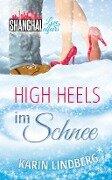 High Heels im Schnee - Karin Lindberg